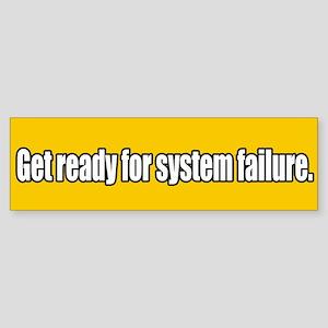 System Collpase Bumper Sticker