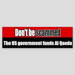 US government funds Al Qaeda Bumper Sticker