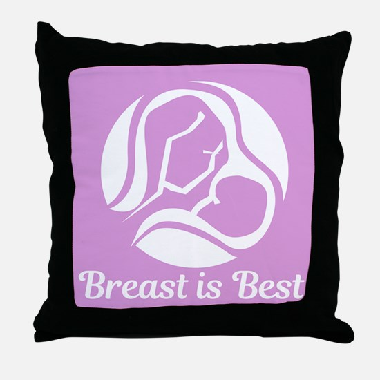 Breast is Best Throw Pillow