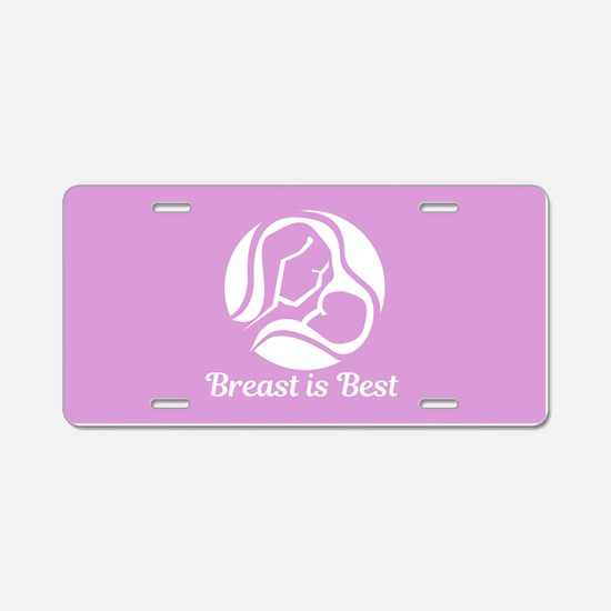 Breast is Best Aluminum License Plate