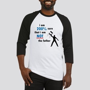 Not The Father Baseball Jersey