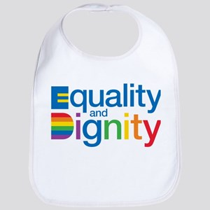 Equality and Dignity Bib