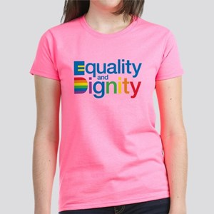 Equality and Dignity T-Shirt