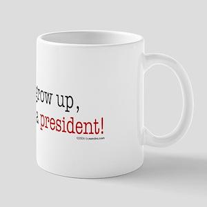 ... a president Mug