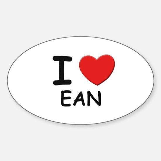 I love Ean Oval Decal