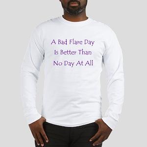 Bad Flare Day Long Sleeve T-Shirt