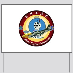 363rd Fighter Squadron - P51 Mustang Yard Sign