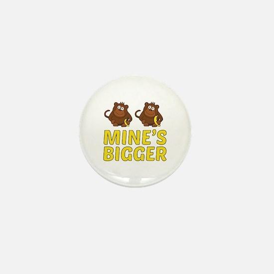 Mine's Bigger Mini Button