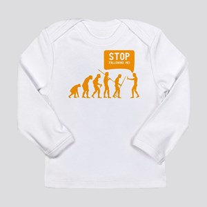 Evolution is following me Long Sleeve T-Shirt
