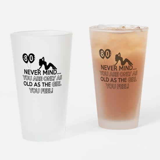 Funny 80 year old birthday designs Drinking Glass