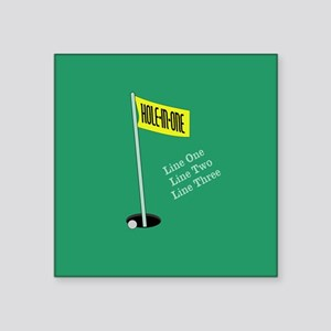 """Golf Hole in One Square Sticker 3"""" x 3"""""""