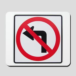 No Left Turn Mousepad