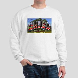 Chico California Greetings (Front) Sweatshirt