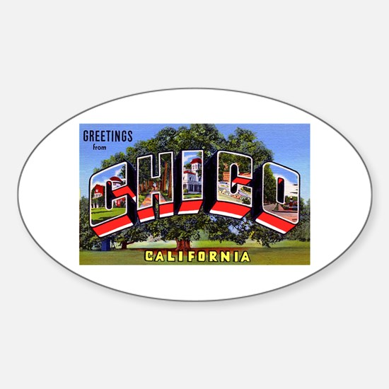 Chico California Greetings Oval Decal
