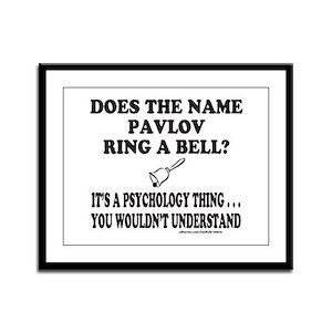 DOES THE NAME PAVLOV RING A BELL? Framed Panel Pri