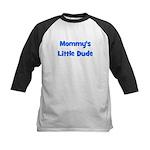 Mommy's Little Dude Kids Baseball Jersey