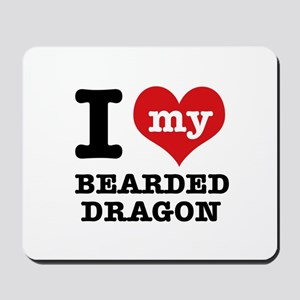 I love my Bearded Dragon Mousepad