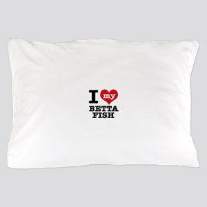 I love my Betta Fish Pillow Case