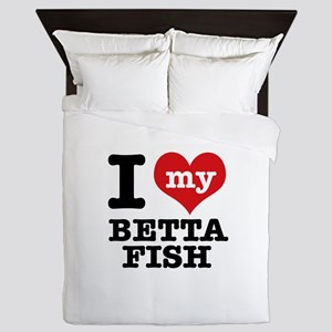I love my Betta Fish Queen Duvet