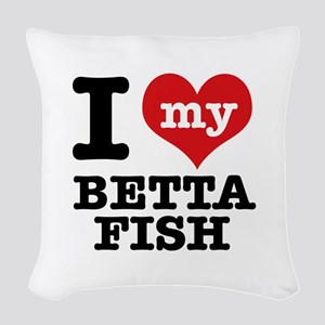 I love my Betta Fish Woven Throw Pillow
