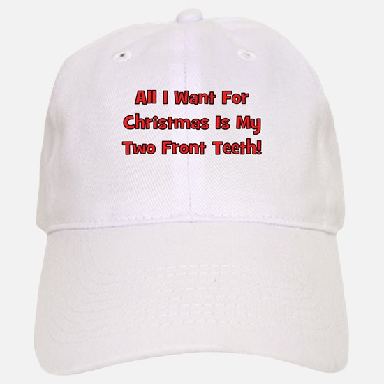 All I Want For Christmas Baseball Baseball Cap