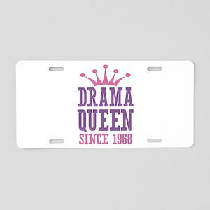 Drama Queen Since 1968 Aluminum License Plate