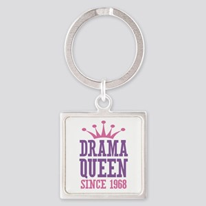 Drama Queen Since 1968 Square Keychain