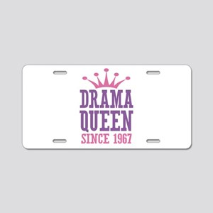 Drama Queen Since 1967 Aluminum License Plate