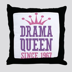 Drama Queen Since 1967 Throw Pillow