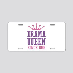 Drama Queen Since 1966 Aluminum License Plate