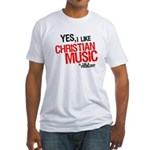 """""""I Like Christian Music"""" Fitted T-shirt"""
