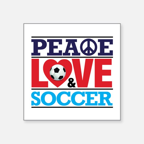 Peace Love and Soccer Sticker