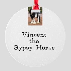 Vincent the Gyspy Horse Round Ornament