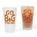 Go Big Drinking Glass