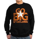 Go Big Sweatshirt (dark)