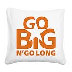 Go Big Square Canvas Pillow