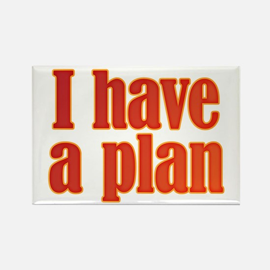 Trust me. I have a plan. Rectangle Magnet