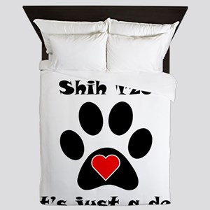 If Its Not A Shih Tzu Queen Duvet
