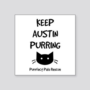 Keep Austin Purring Sticker