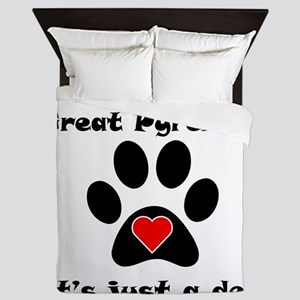 If Its Not A Great Pyrenees Queen Duvet