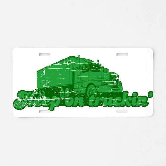 Unique Keep truckin Aluminum License Plate