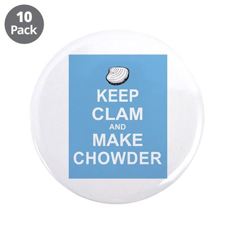 "Keep Clam and Make Chowder 3.5"" Button (10 pack)"