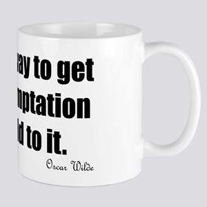 The only way to get rid of temptation Mug