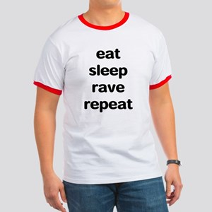 eat sleep rave. Ringer T