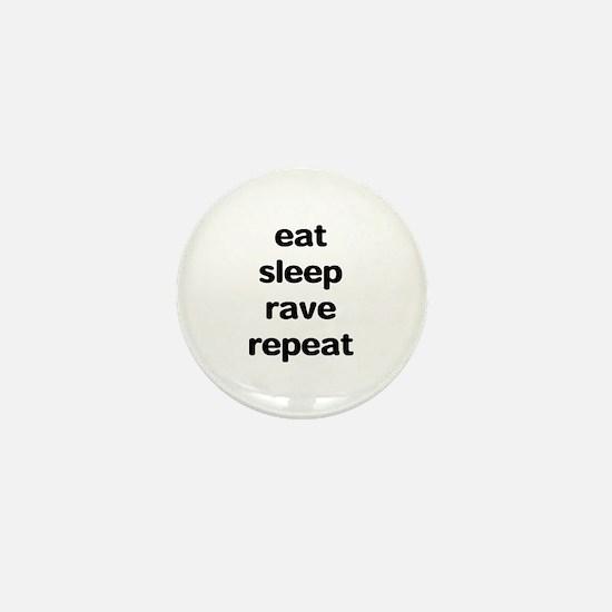 eat sleep rave. Mini Button