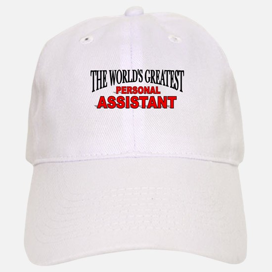 """""""The World's Greatest Personal Assistant"""" Baseball Baseball Cap"""