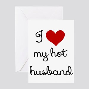I LOVE MY HOT HUSBAND Greeting Card