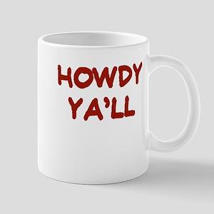 HOWDY YALL Mug