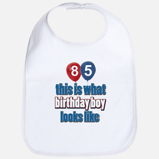 85 year old birthday boy Bib