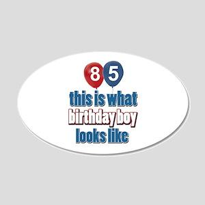 85 year old birthday boy 20x12 Oval Wall Decal